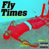 Fly Times Vol 1 The Good Fly Young