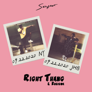 Shirazee & Busiswa - RIGHT THANG