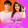 Leh Le Meri Jaan