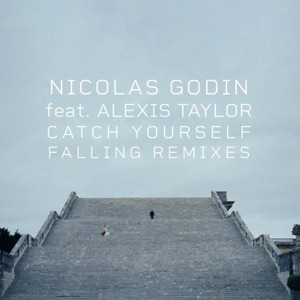 Catch Yourself Falling (feat. Alexis Taylor) [Jacques Greene Remix] - Single