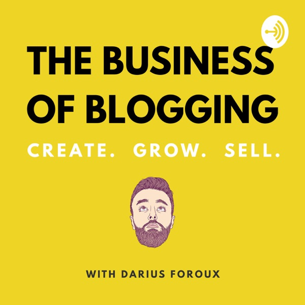 The Business Of Blogging Podcast
