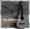 The Essential Gipsy Kings - 吉普賽國王合唱團