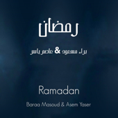 Ramadan Baraa Masoud & Asem Yaser - Baraa Masoud & Asem Yaser
