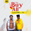 Luminary DMR & Tic Tac - I Dey Buy All artwork