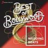 Best of Bollywood: Wedding Beats
