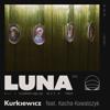 Kurkiewicz - LUNA (feat. Kacha Kowalczyk) artwork