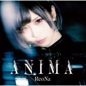 ANIMA - ReoNa