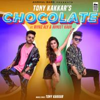Tony Kakkar - Chocolate (From