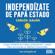 Carlos Galán - Independizate de Papa Estado