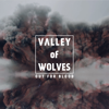 Valley Of Wolves - Out For Blood artwork