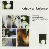 Crispy Ambulance - We Move Through the Plateau Phase