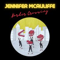 Jennifer McAuliffe - Border Crossing artwork