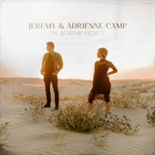 Father I Thank You - Jeremy Camp & Adrienne Camp