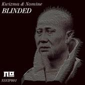 Nomine - Blinded