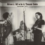 Mamie Minch & Tamar Korn - Blues Stay Away