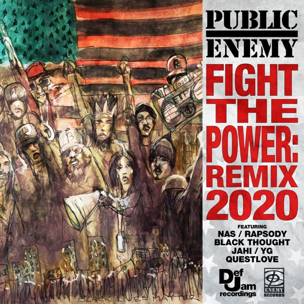 Fight the Power: Remix 2020 (feat. Nas, Rapsody, Black Thought, Jahi, YG & Questlove) - Single