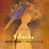 Haydée Milanés - Yolanda (feat. Omara Portuondo)