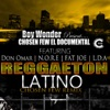 Reggaeton Latino feat Nore Fat Joe Lda Single