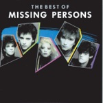 Missing Persons - Hello, I Love You