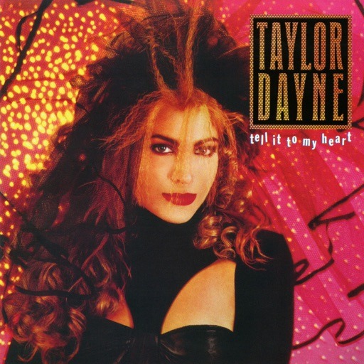 Art for Tell It to My Heart by Taylor Dayne