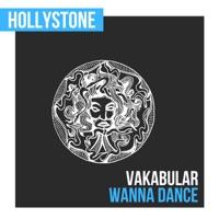 Wanna Dance - VAKABULAR
