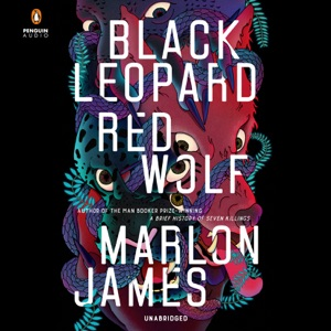 Black Leopard, Red Wolf (Unabridged) - Marlon James audiobook, mp3