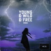 Vosai - Young & Wild & Free