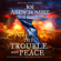 Joe Abercrombie - The Trouble With Peace