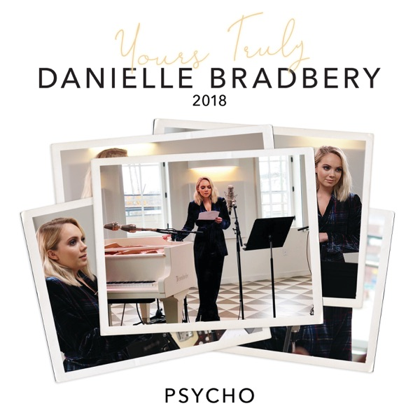 Psycho (Yours Truly: 2018) - Single
