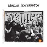Alanis Morissette - I Miss the Band