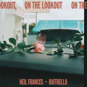 NEIL FRANCES - On the Lookout (feat. Raffaella)