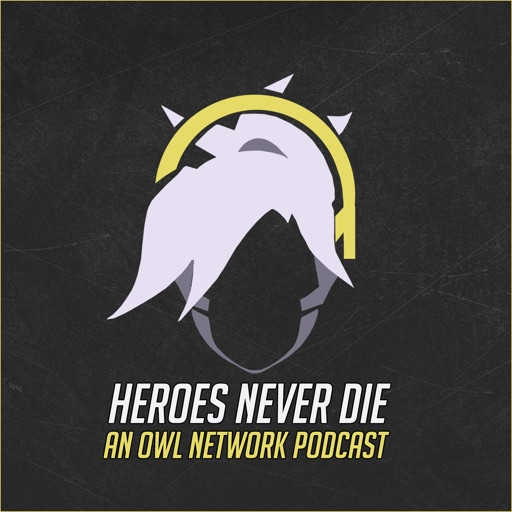 Cover image of Heroes Never Die: An Overwatch League Network Podcast