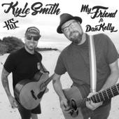 My Friend (feat. Dan Kelly)