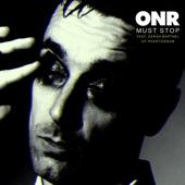 ONR - Must Stop (feat. Sarah Barthel)