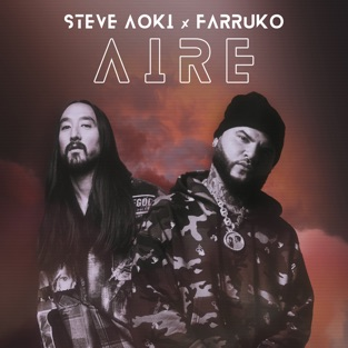 Steve Aoki & Farruko – Aire – Single [iTunes Plus AAC M4A]