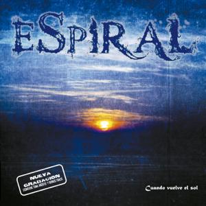 Espiral - Cuando Vuelve el Sol