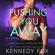 Kennedy Fox - Pushing You Away: Noah & Katie Duet #1 (Ex-Con Duet Series, Book 3) (Unabridged)