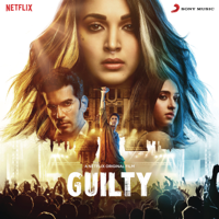 Ankur Tewari - Guilty (Original Motion Picture Soundtrack)