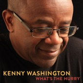Kenny Washington - Invitation (feat. Peter Michael Escovedo...)