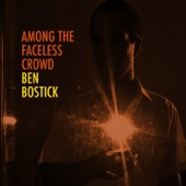 Ben Bostick - Working For a Living