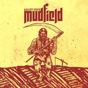 Mudfield - Kelet népe