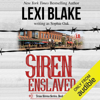 Lexi Blake writing as Sophie Oak - Siren Enslaved (Unabridged)  artwork