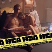 Nea - Some Say (Felix Jaehn Remix)