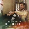 Bustamante - Héroes En Tiempos De Guerra portada