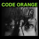Code Orange - Mercy