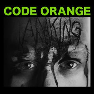 Code Orange Kids - Starve