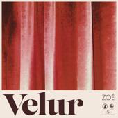 Velur - Zoé