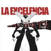 La Excelencia - Echa Pa'lante