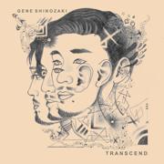 Transcend - Gene Shinozaki - Gene Shinozaki