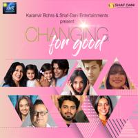 Shafaat Ali & Daniya Ali - Changing for Good